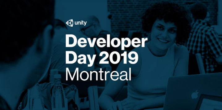 Unity Developer Day Montreal 2019